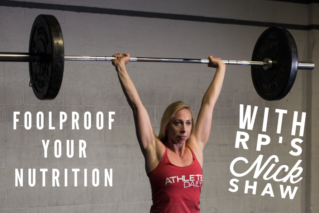 Foolproof Your Nutrition with RP Strength's Nick Shaw