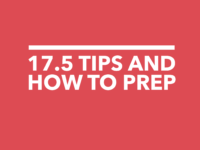17.5 Tips and How to Prep